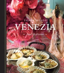 Venezia : Food & Dreams, Paperback / softback Book