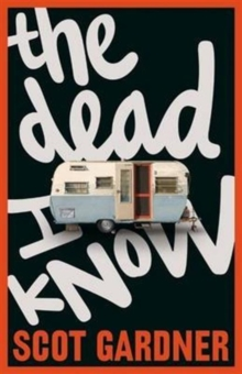 The Dead I Know, Paperback / softback Book