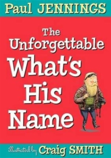 Unforgettable What's His Name, Paperback Book