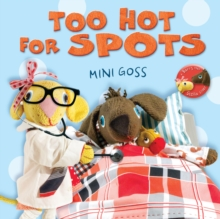 Too Hot for Spots, Hardback Book