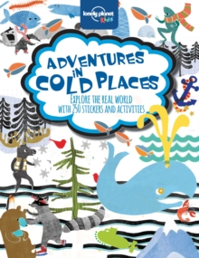 Adventures in Cold Places, Activities and Sticker Books, Paperback Book