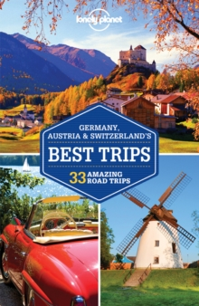 Lonely Planet Germany, Austria & Switzerland's Best Trips, Paperback Book