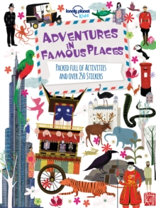 Adventures in Famous Places : Packed Full of Activities and Over 250 Stickers, Paperback Book