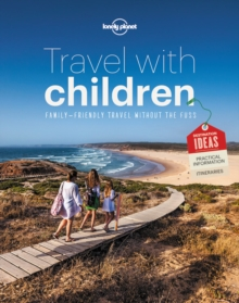 Travel with Children : The Essential Guide for Travelling Families, Paperback / softback Book
