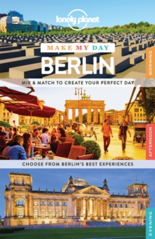 Lonely Planet Make My Day Berlin, Spiral bound Book