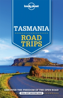 Lonely Planet Tasmania Road Trips, Paperback Book