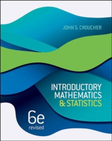 Introductory Mathematics and Statistics, 6th Edition Revised, Paperback / softback Book