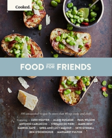 Cooked: Food for Friends, Paperback Book