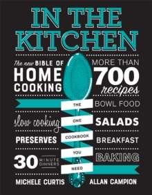 In the Kitchen : The New Bible of Home Cooking, Hardback Book