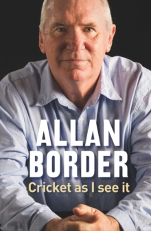 Cricket As I See It, Paperback Book