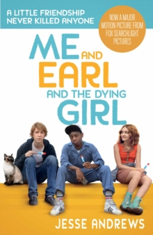 Me and Earl and the Dying Girl, Paperback Book