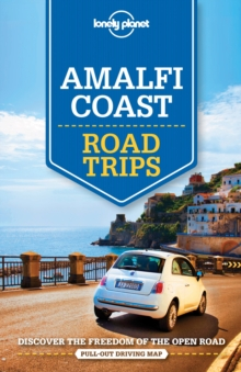 Lonely Planet Amalfi Coast Road Trips, Paperback Book
