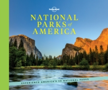 National Parks of America : Experience America's 59 National Parks, Hardback Book