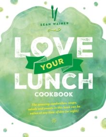 Love Your Lunch : The Small World Recipe Book, Paperback Book