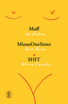Muff, MinusOneSister and SHIT: Three plays, Paperback / softback Book