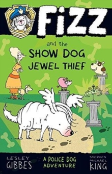 Fizz and the Show Dog Jewel Thief, Paperback / softback Book