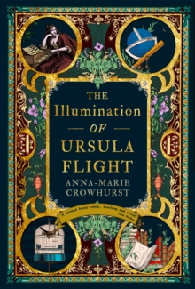 The Illumination of Ursula Flight, Hardback Book