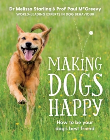 Making Dogs Happy, Paperback Book