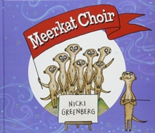 Meerkat Choir, Hardback Book