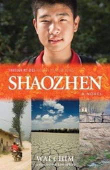 Shaozhen : Through My Eyes - Natural Disaster Zones, Paperback Book