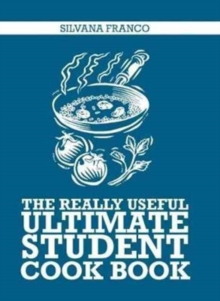 The Really Useful Ultimate Student Cookbook, Paperback / softback Book