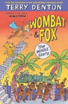 Wombat and Fox : The Whole Story, Paperback / softback Book