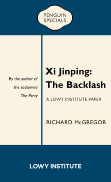 Xi Jinping: The Backlash, Paperback / softback Book