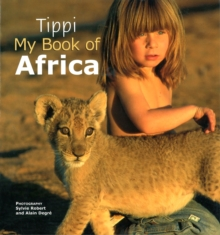 Tippi : My book of Africa, Paperback Book