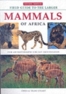 Field Guide to Larger Mammals of Africa, Paperback Book
