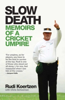 Slow Death : Memoirs of a Cricket Umpire, Paperback / softback Book