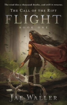 Call Of The Rift, The: Flight, Hardback Book