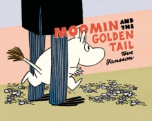 Moomin and the Golden Tail, Paperback / softback Book