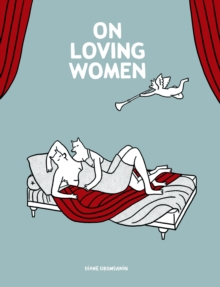On Loving Women, Paperback / softback Book