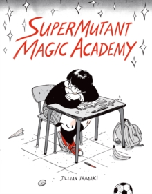 Supermutant Magic Academy, Paperback Book