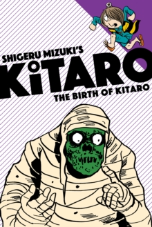 The Birth of Kitaro, Paperback / softback Book