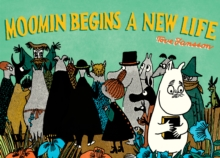 Moomin Begins a New Life, Paperback Book