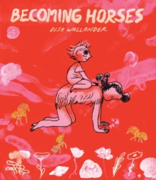Becoming Horses, Paperback / softback Book