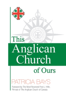 This Anglican Church of Ours, Paperback Book