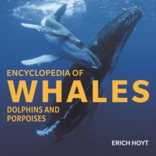 Encyclopedia of Whales, Dolphins and Porpoises, Hardback Book