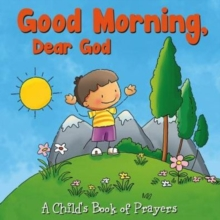 Good Morning, Dear God, Board book Book