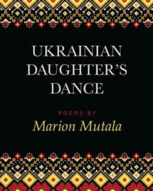 Ukrainian Daughter's Dance, Paperback / softback Book