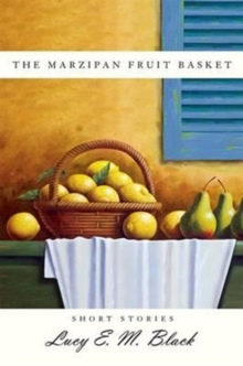The Marzipan Fruit Basket, Paperback / softback Book