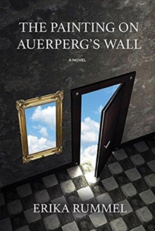 The Painting on Auerperg's Wall, Paperback / softback Book