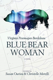 Blue Bear Woman, Paperback / softback Book
