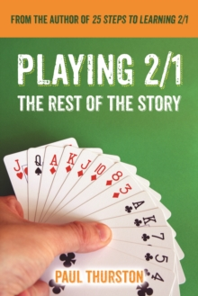 Playing 2/1 : The Rest of the Story, Paperback Book