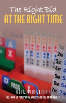 The Right Bid at the Right Time, Paperback Book