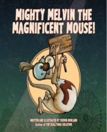 Mighty Melvin the Magnificent Mouse, Paperback / softback Book