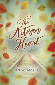 The Artisan Heart, Paperback / softback Book
