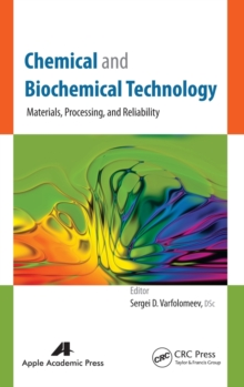 Chemical and Biochemical Technology : Materials, Processing, and Reliability, Hardback Book