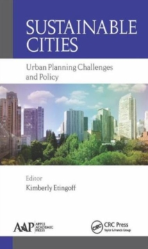 Sustainable Cities : Urban Planning Challenges and Policy, Hardback Book